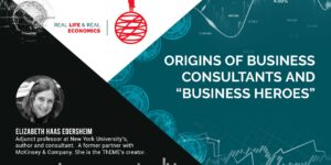 """Origins of business consultants and """"business heroes"""""""
